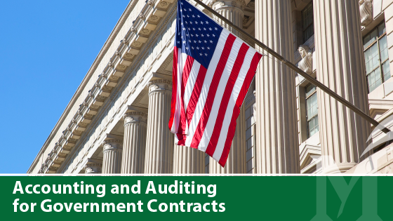 Accounting and Auditing for Government Contracts