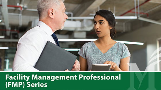 Facility Management Professional (FMP) Certificate Series