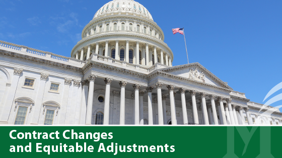 Contract Changes and Equitable Adjustments