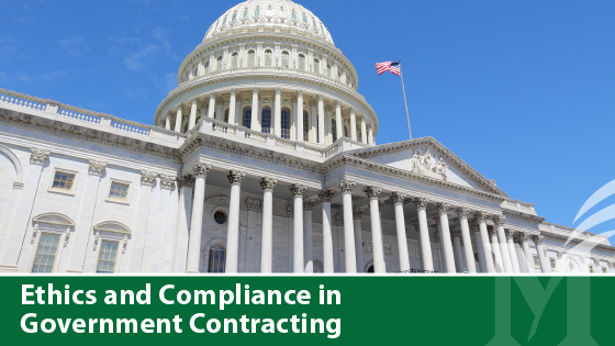 Ethics and Compliance in Government Contracting