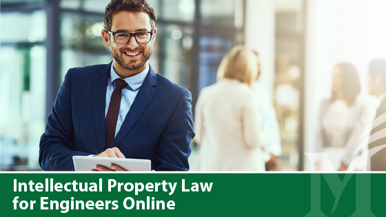Intellectual Property Law for Engineers Online